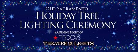 old sacramento holiday tree lighting ceremony macys theatre of lights
