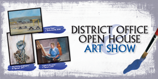 District Office Open House Art Show Graphic