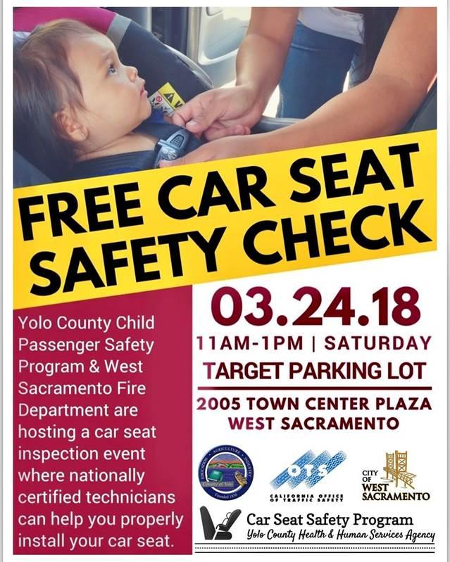 Yolo County Child Passenger Safety Program And West Sacramento Fire Department Are Hosting A Car Seat Inspection Event Where Nationally Certified