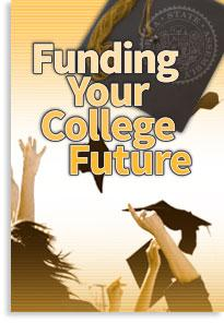 Funding Your College Future
