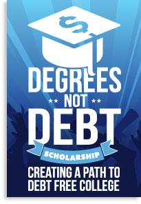 Degrees Not Debt creating a path to debt free college